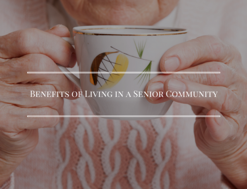 Benefits of Living in a Senior Community