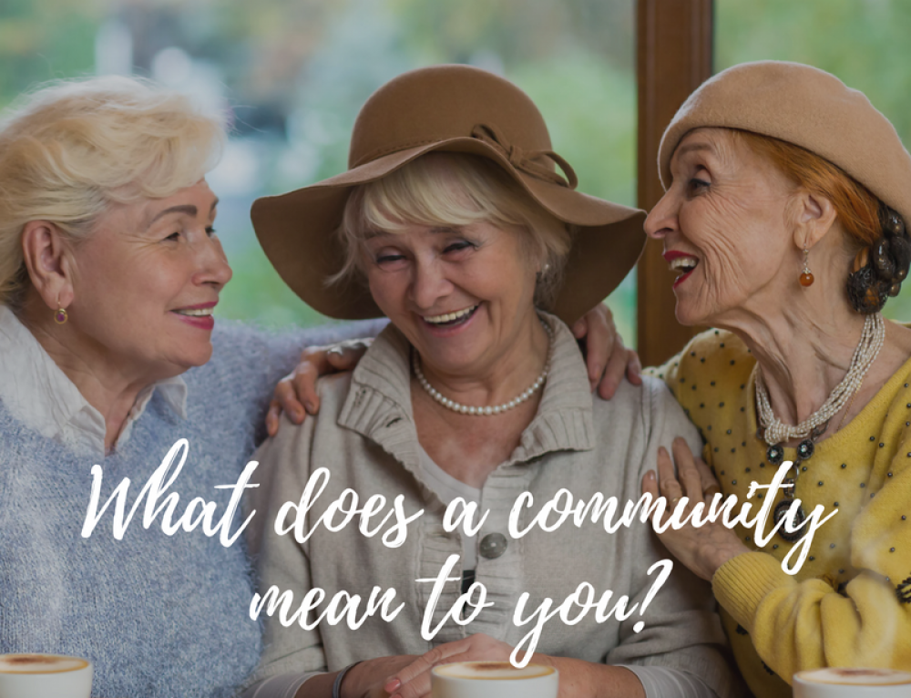 What Does a Community Mean to You?
